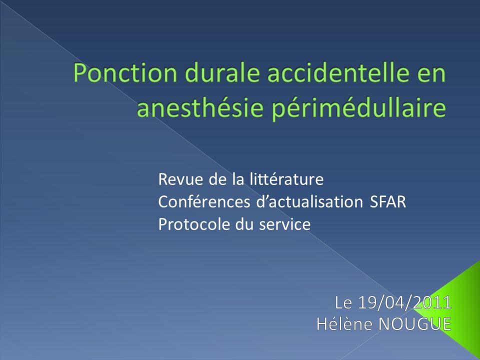 Ponction durale accidentelle en anesthésie périmédullaire