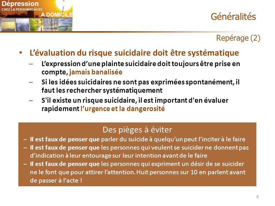 L'évaluation du risque suicidaire doit être systématique