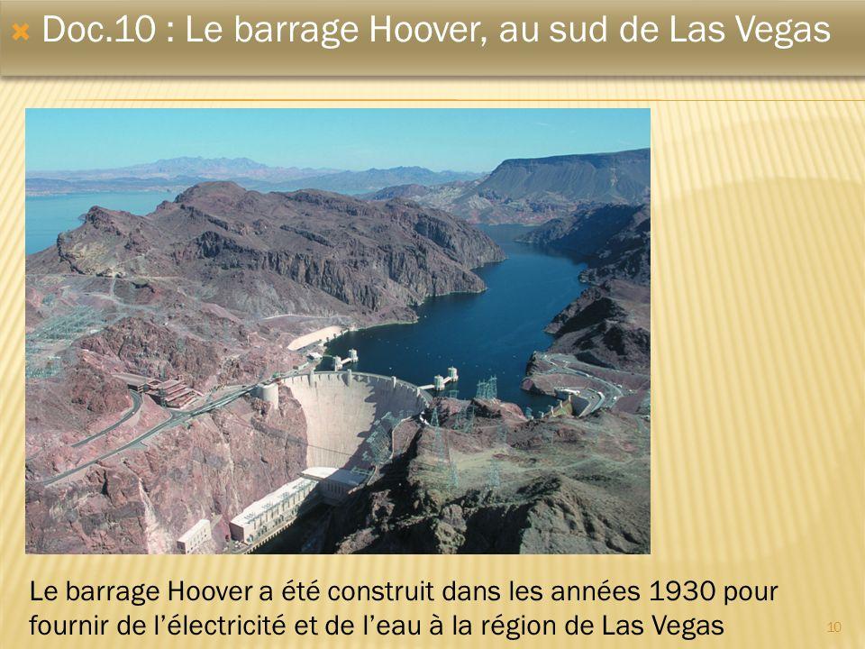 Doc.10 : Le barrage Hoover, au sud de Las Vegas