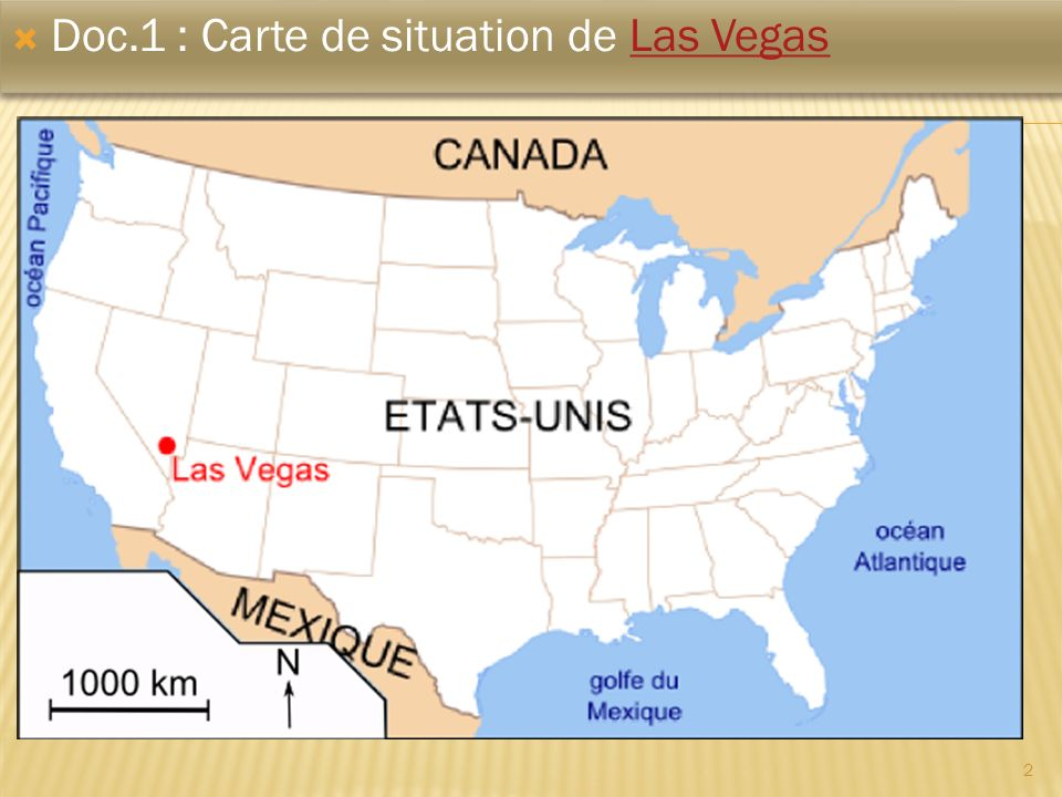 Doc.1 : Carte de situation de Las Vegas