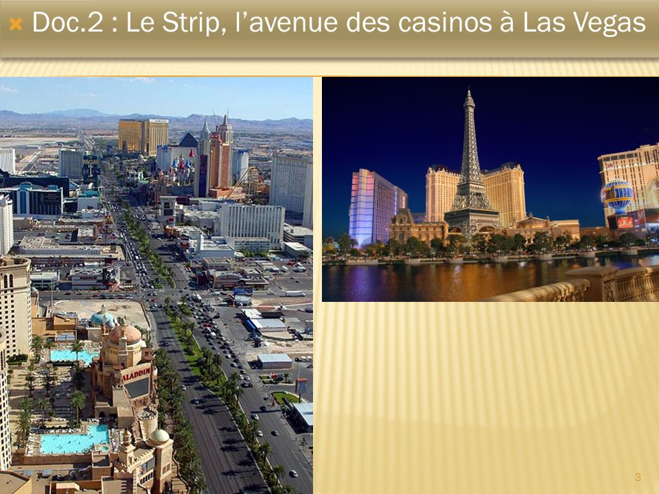 Doc.2 : Le Strip, l'avenue des casinos à Las Vegas