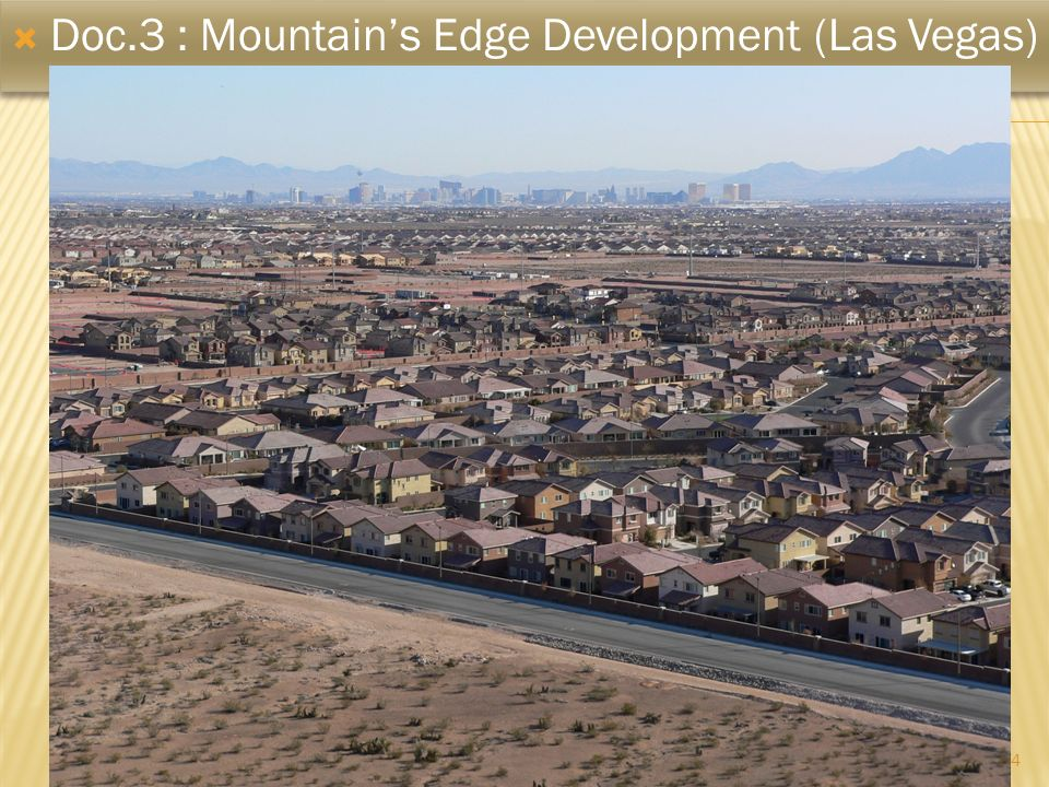 Doc.3 : Mountain's Edge Development (Las Vegas)