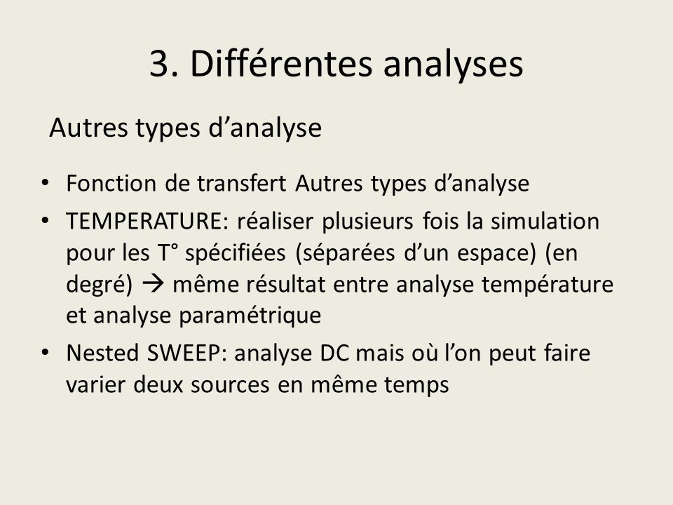 3. Différentes analyses Autres types d'analyse