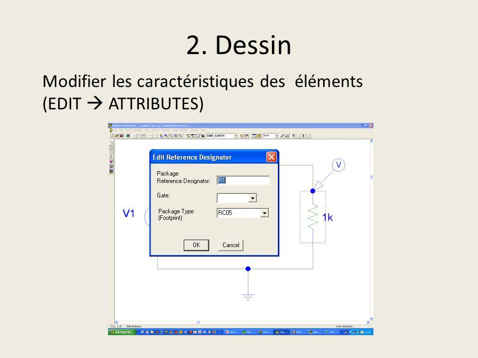 2. Dessin Modifier les caractéristiques des éléments