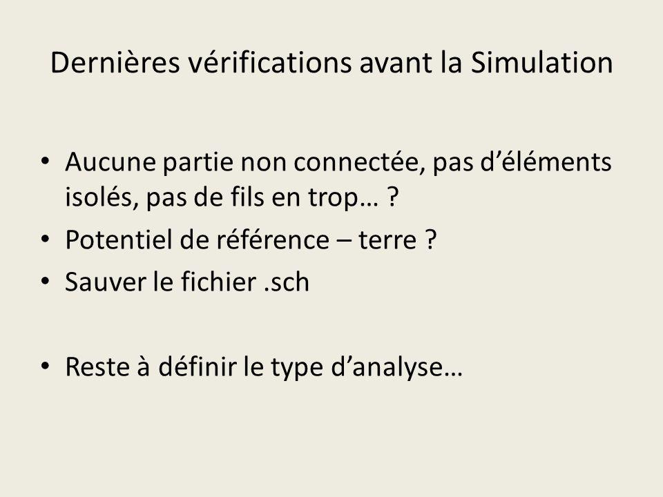 Dernières vérifications avant la Simulation