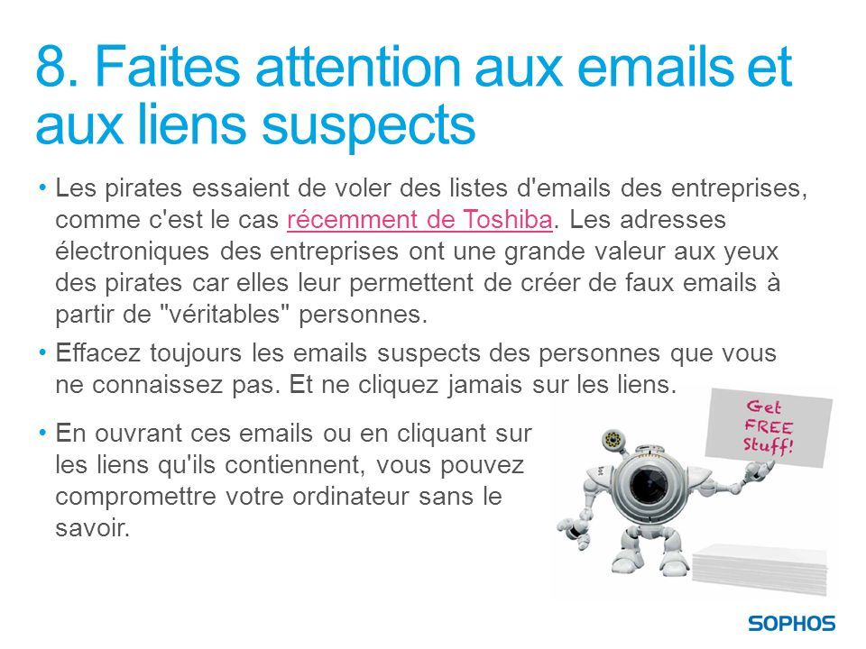 8. Faites attention aux emails et aux liens suspects