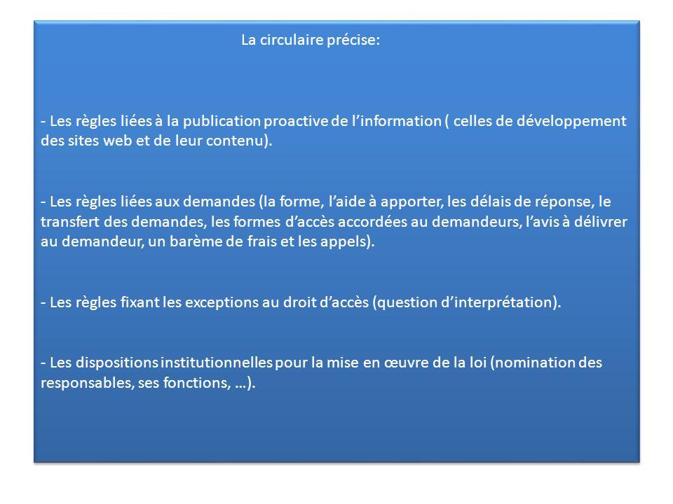 La circulaire précise: - Les règles liées à la publication proactive de l'information ( celles de développement des sites web et de leur contenu).