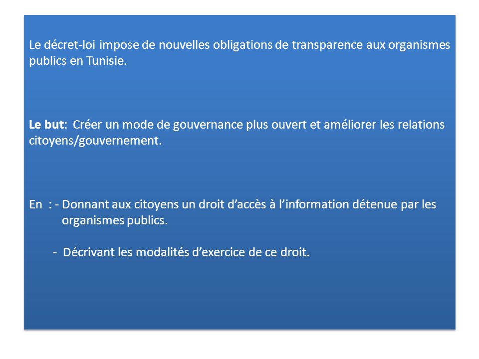 Le décret-loi impose de nouvelles obligations de transparence aux organismes publics en Tunisie.