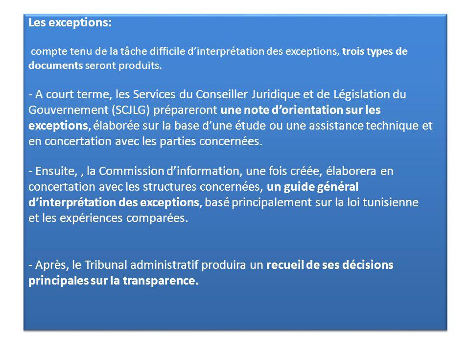 Les exceptions: compte tenu de la tâche difficile d'interprétation des exceptions, trois types de documents seront produits.