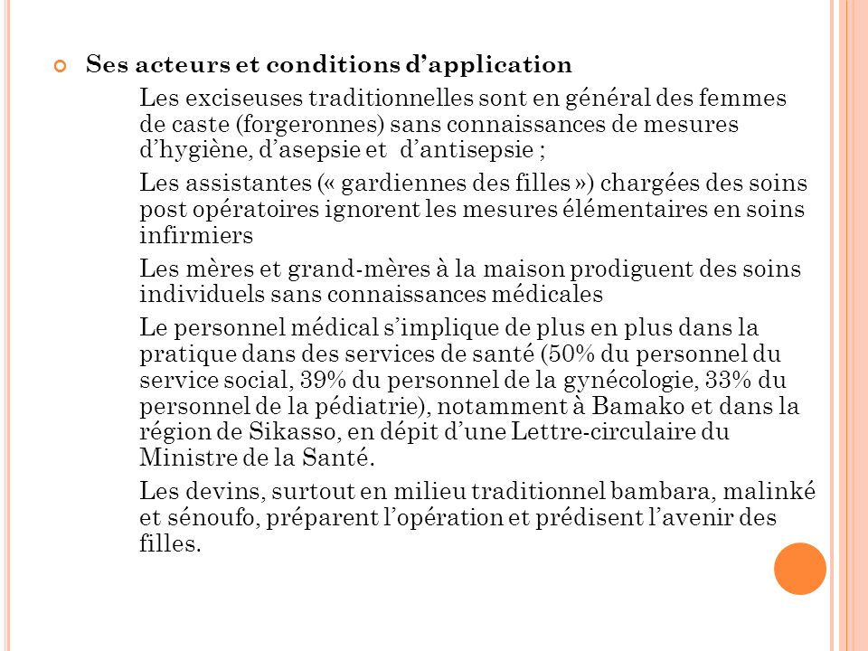 Ses acteurs et conditions d'application