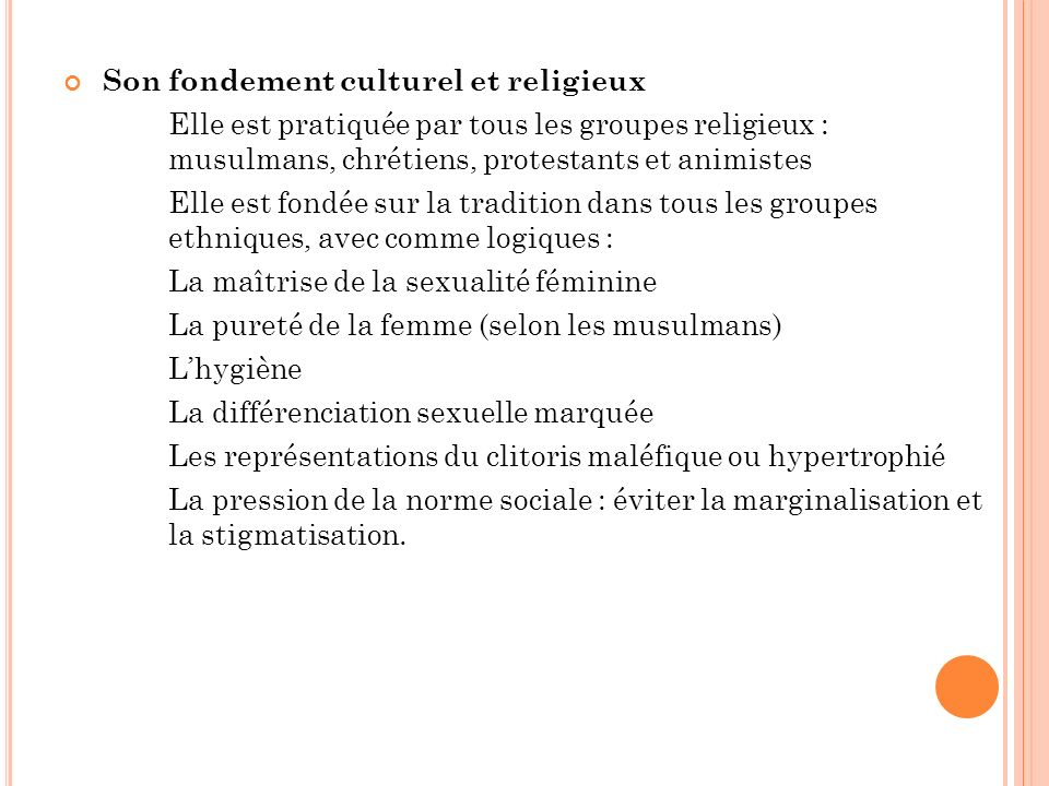 Son fondement culturel et religieux