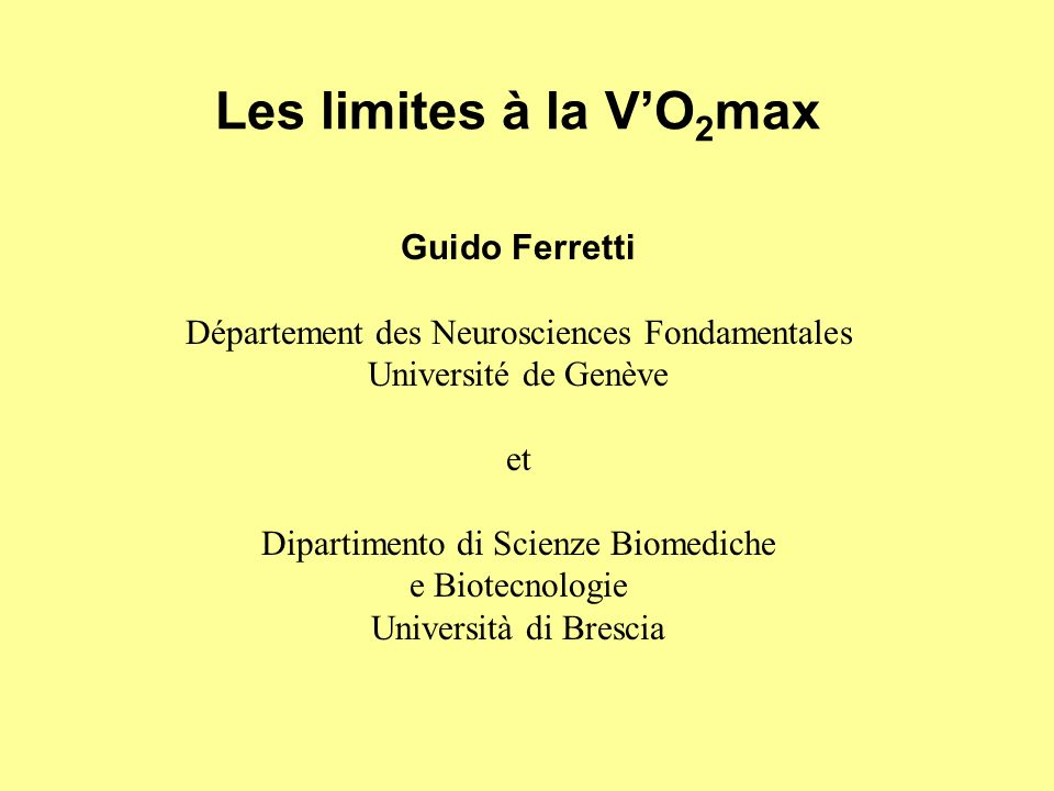 Les limites à la V'O2max Guido Ferretti