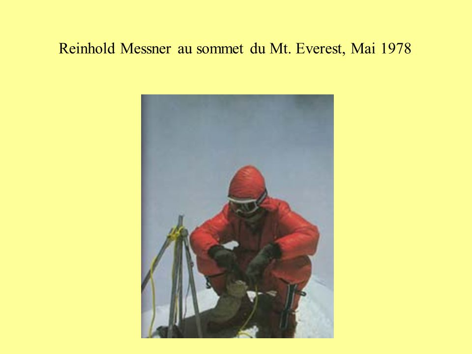 Reinhold Messner au sommet du Mt. Everest, Mai 1978