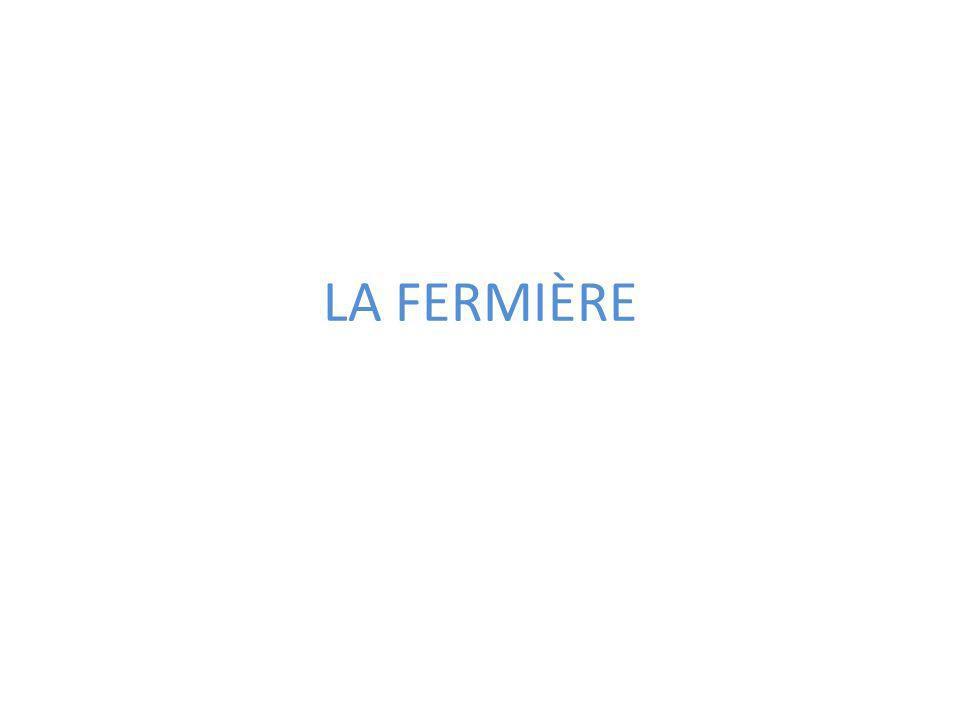 LA FERMIÈRE