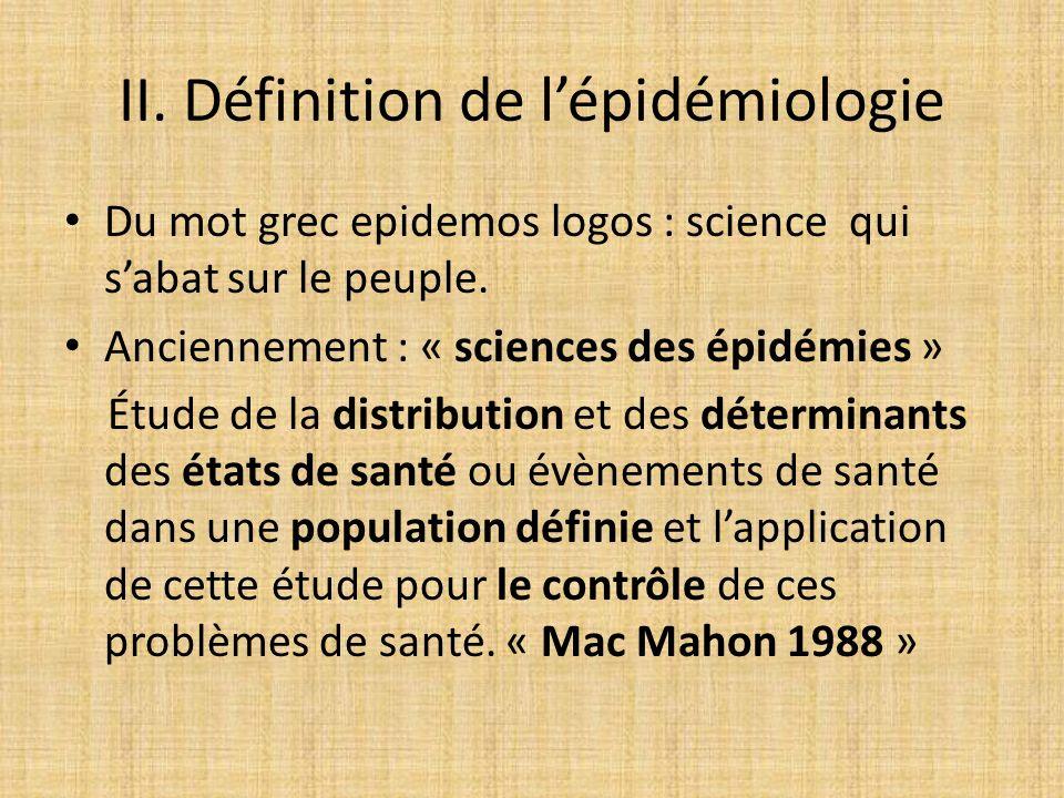 II. Définition de l'épidémiologie