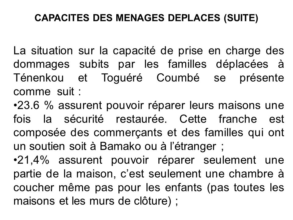 CAPACITES DES MENAGES DEPLACES (SUITE)