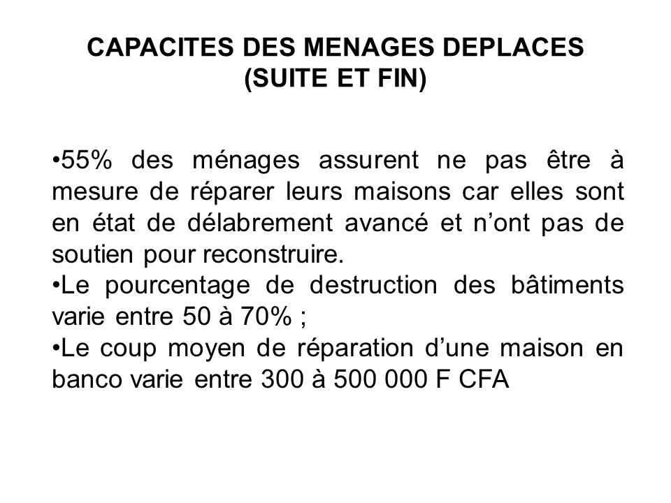 CAPACITES DES MENAGES DEPLACES (SUITE ET FIN)