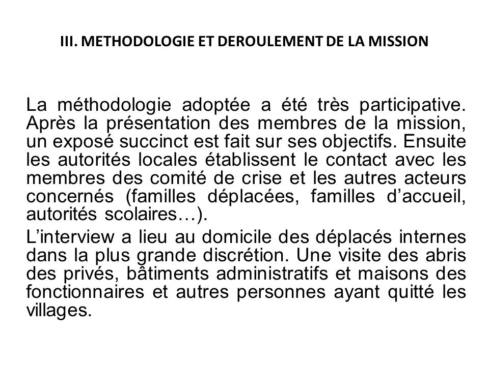 III. METHODOLOGIE ET DEROULEMENT DE LA MISSION