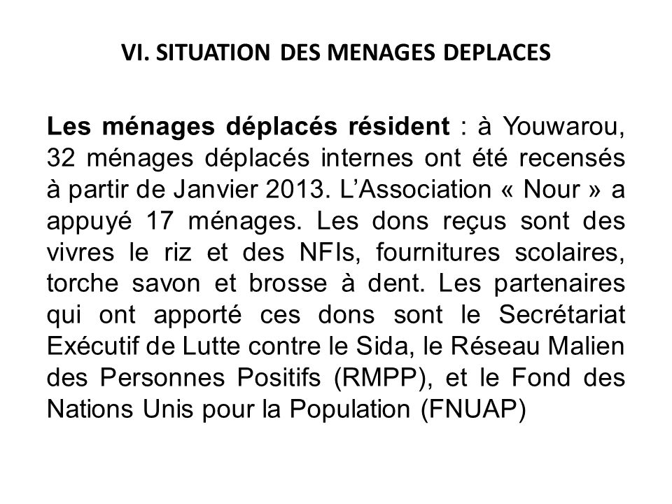 VI. SITUATION DES MENAGES DEPLACES