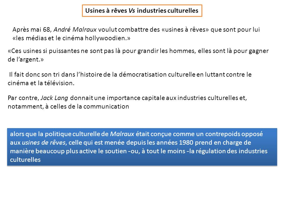 Usines à rêves Vs industries culturelles