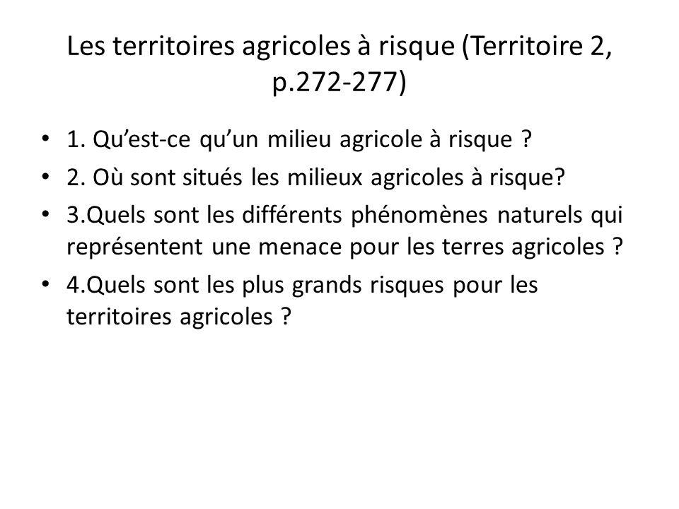 Les territoires agricoles à risque (Territoire 2, p.272-277)