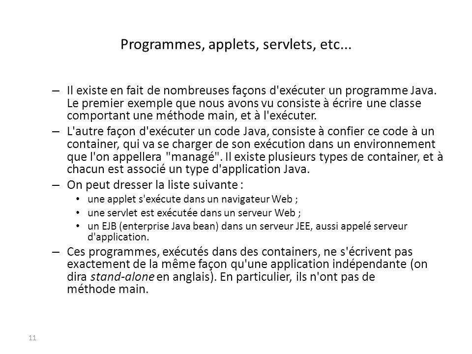 Programmes, applets, servlets, etc...