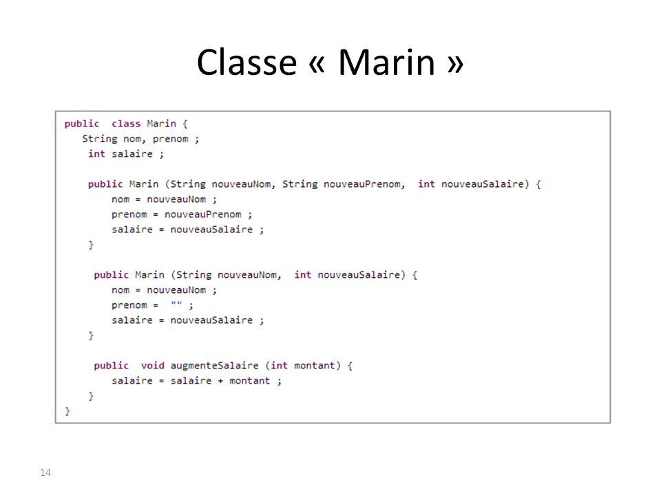 Classe « Marin »