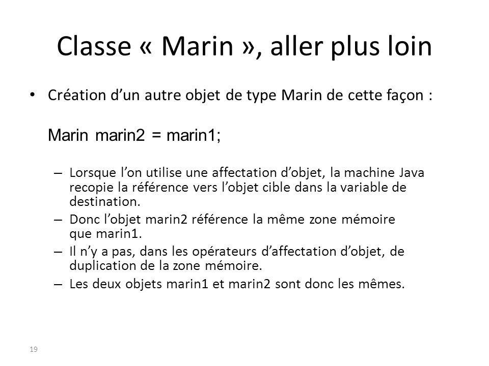 Classe « Marin », aller plus loin