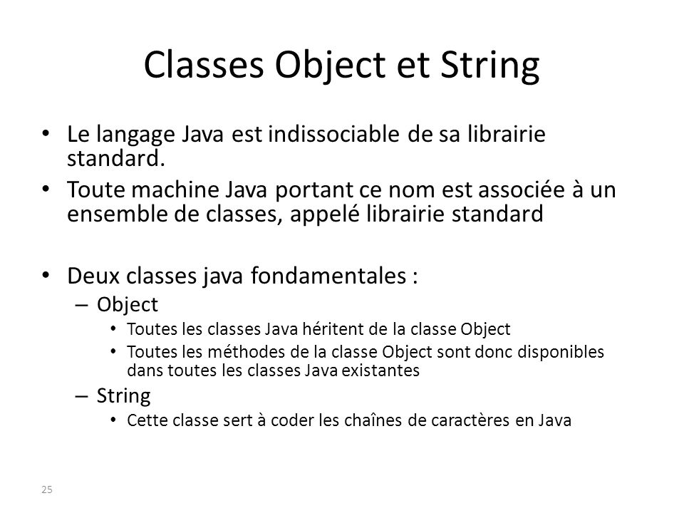 Classes Object et String