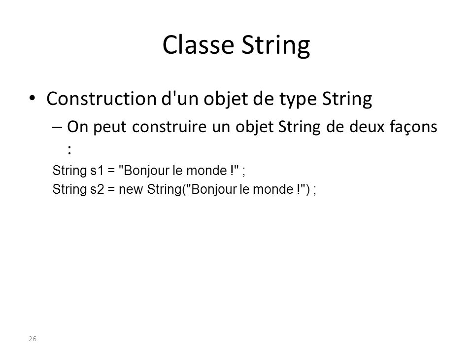 Classe String Construction d un objet de type String