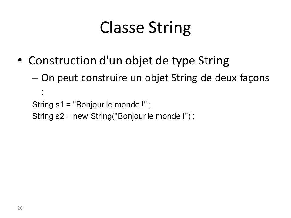 Classe String Construction d un objet de type String