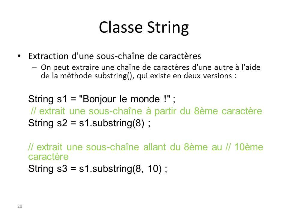 Classe String Extraction d une sous-chaîne de caractères