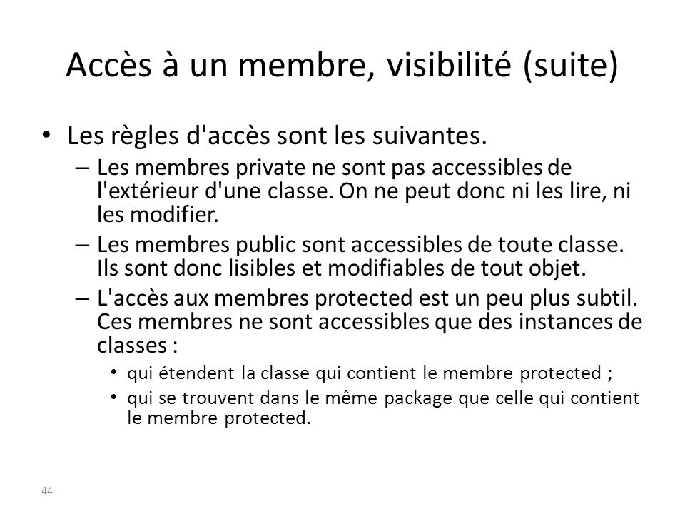 Accès à un membre, visibilité (suite)