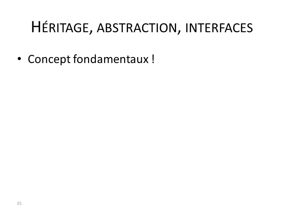 Héritage, abstraction, interfaces