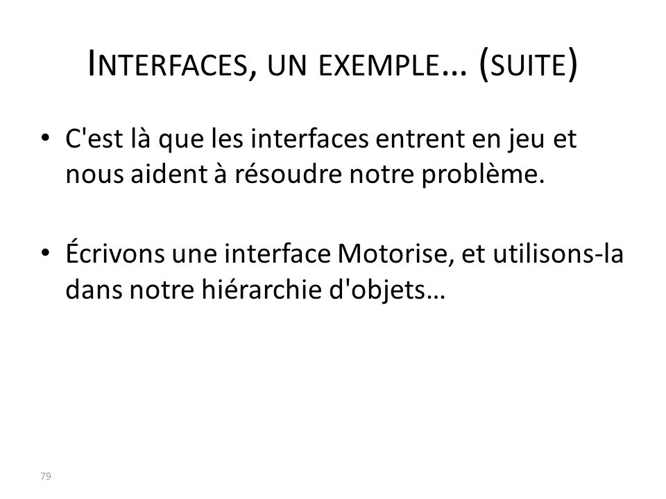 Interfaces, un exemple… (suite)