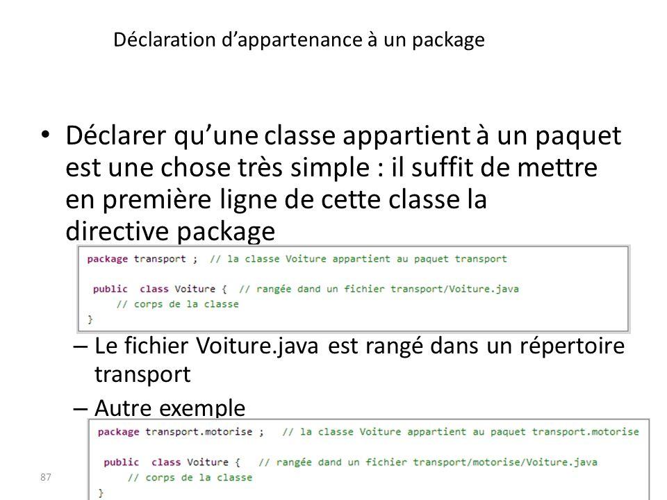 Déclaration d'appartenance à un package