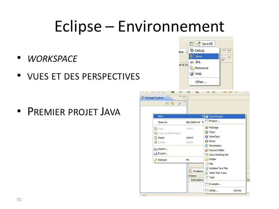 Eclipse – Environnement