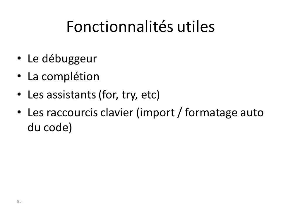 Fonctionnalités utiles