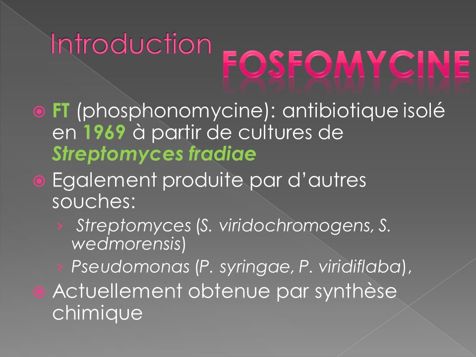 Fosfomycine Introduction
