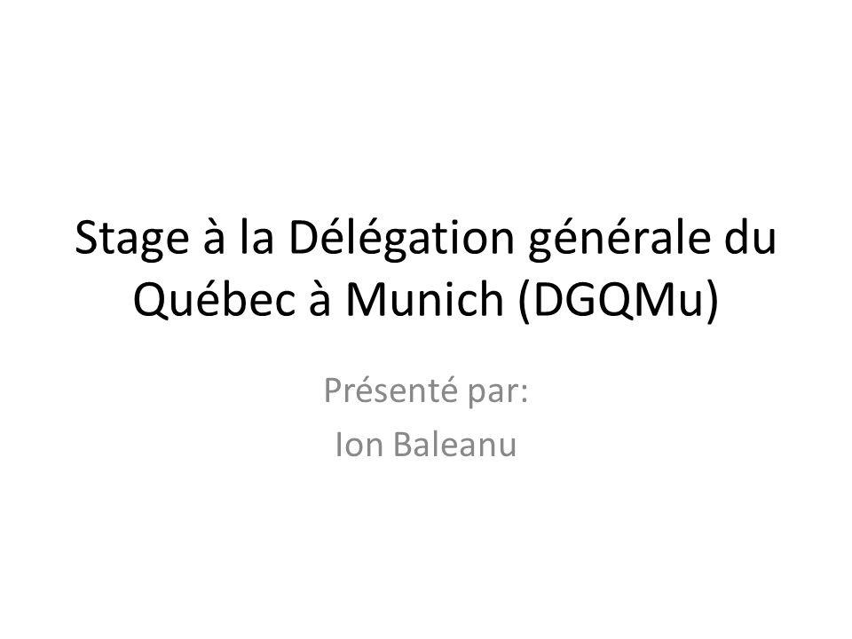 Stage à la Délégation générale du Québec à Munich (DGQMu)