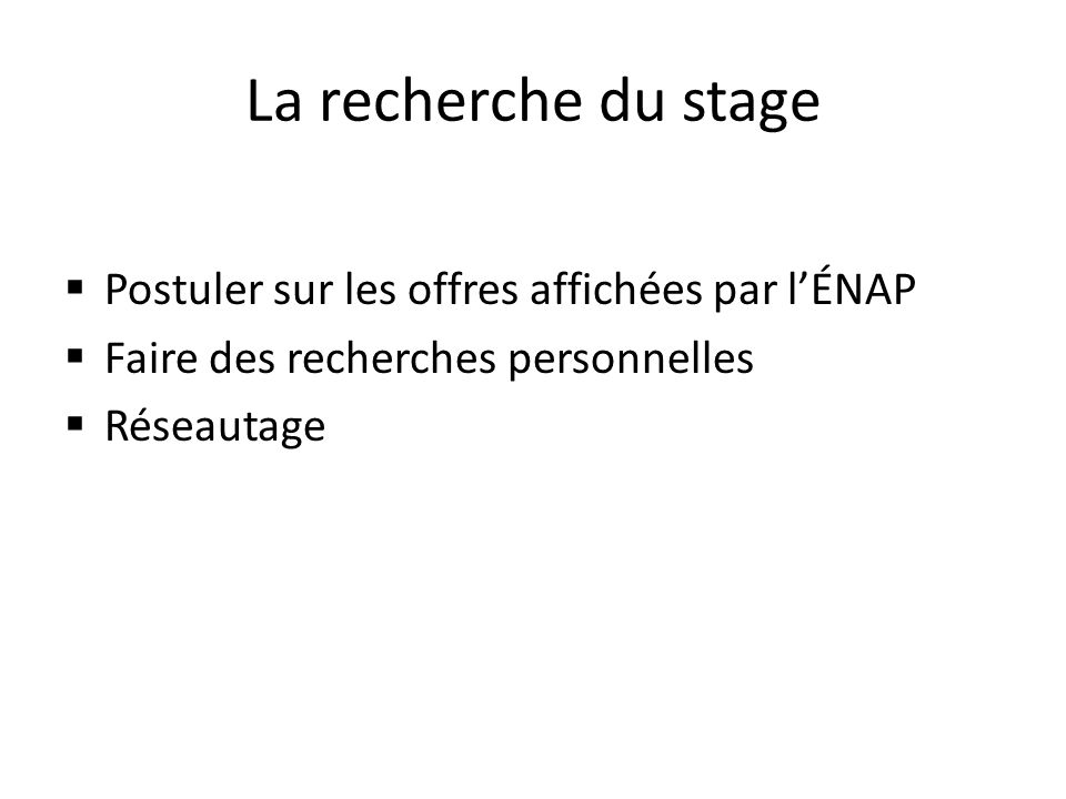 La recherche du stage Postuler sur les offres affichées par l'ÉNAP
