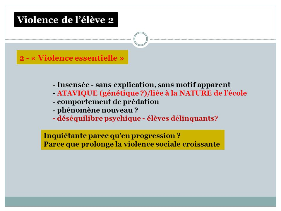 Violence de l'élève 2 2 - « Violence essentielle »