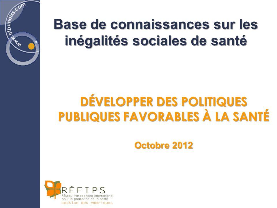 « Un agenda politique qui a pour objectif de soutenir l'action sur les déterminants sociaux de la santé et qui favorise l'équité doit nécessairement établir un rapport entre la santé et les autres secteurs aux plans mondial, national et local. »