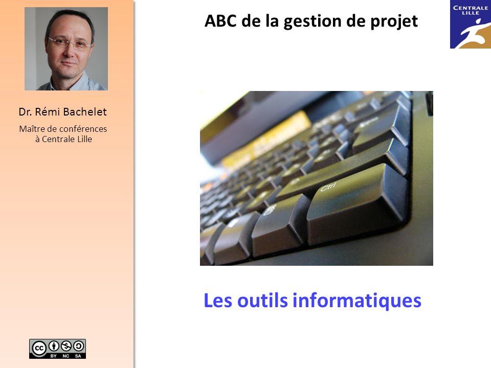 ABC de la gestion de projet Les outils informatiques