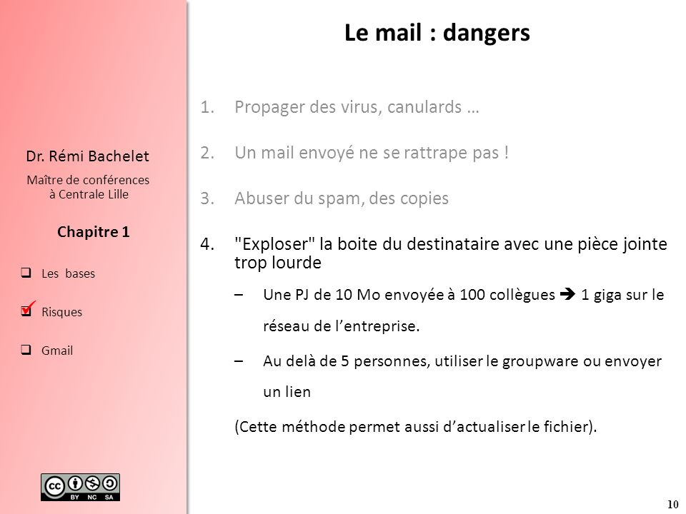 Le mail : dangers  Propager des virus, canulards …