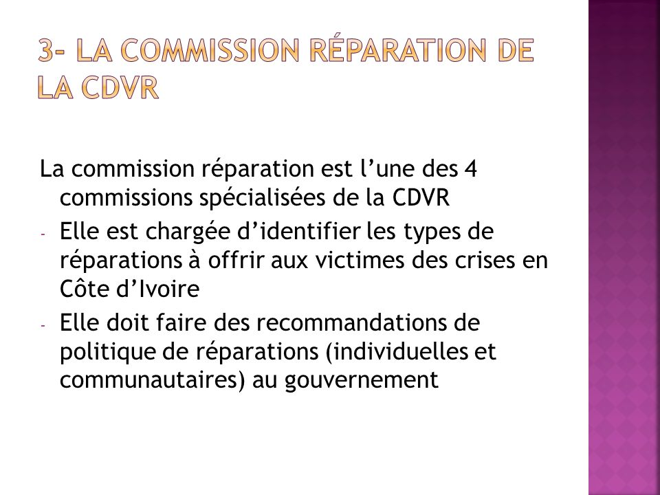 3- La commission réparation de la CDVR