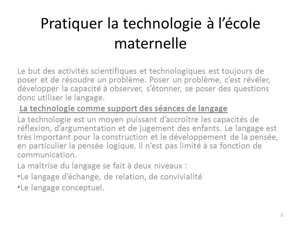 Pratiquer la technologie à l'école maternelle