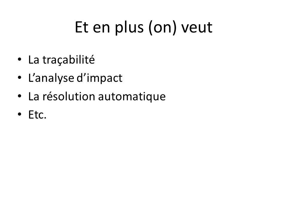 Et en plus (on) veut La traçabilité L'analyse d'impact