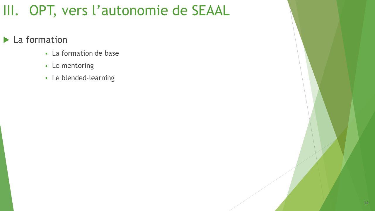 OPT, vers l'autonomie de SEAAL