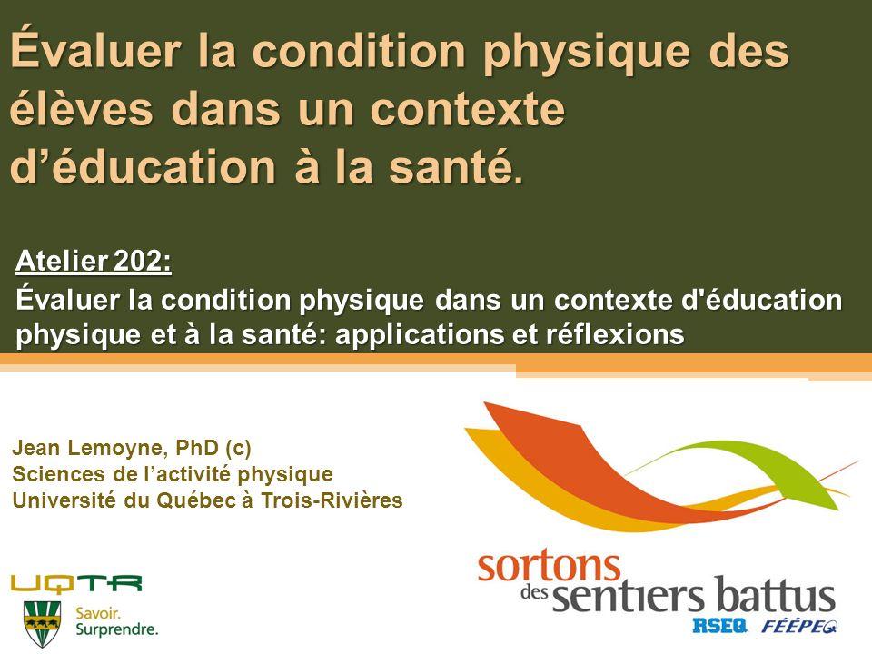 Évaluer la condition physique des élèves dans un contexte d'éducation à la santé.